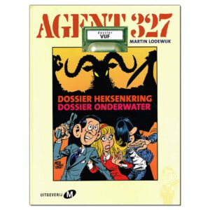 Agent 327 – Dossier 5