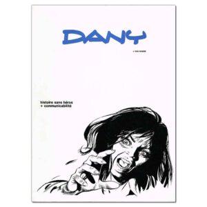 Dany – Histoire sans héros